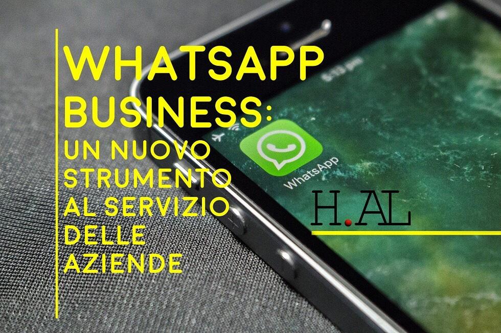Arriva WhatsApp Business: un nuovo strumento al servizio delle aziende