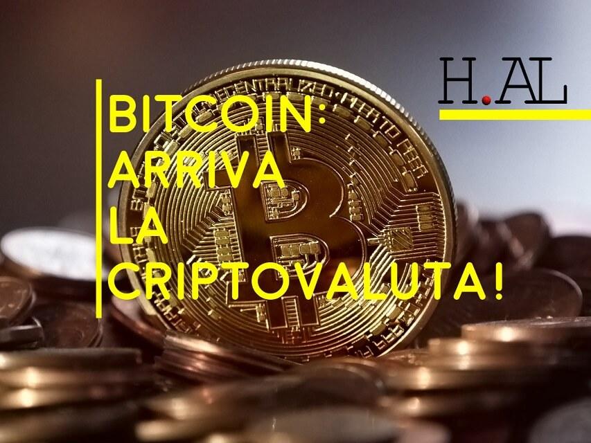 Bitcoin: arriva la criptovaluta