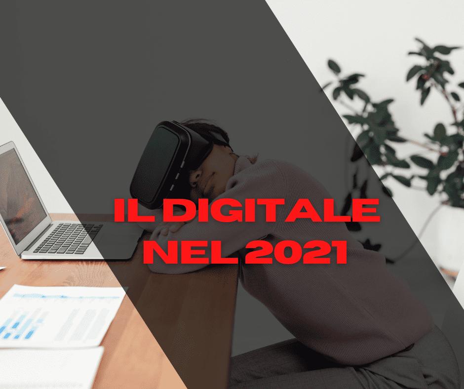 I numeri del digitale nel 2021